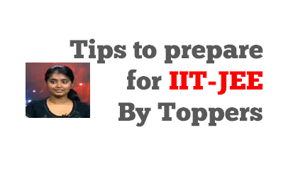 tips-to-prepare-for-iit-jee-by-toppers